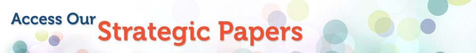 Access Our Strategic Papers Banner