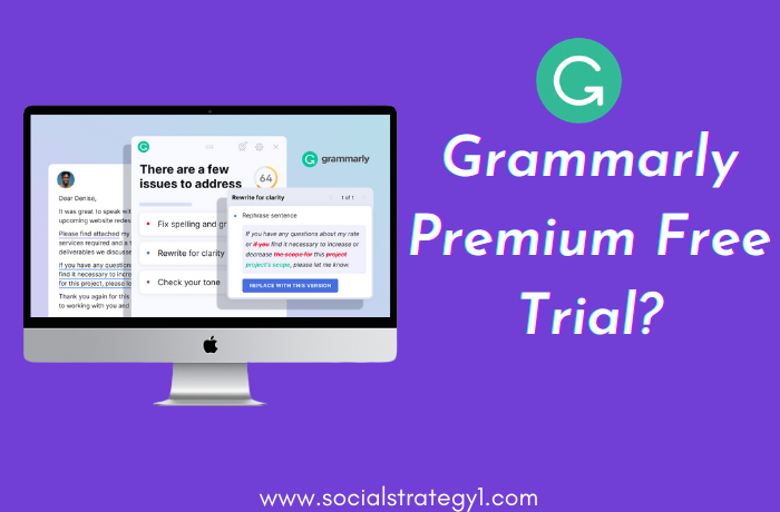 How to Get Grammarly Premium Free Trial
